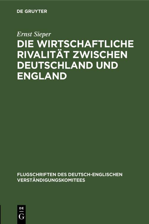 Die wirtschaftliche Rivalität zwischen Deutschland und England