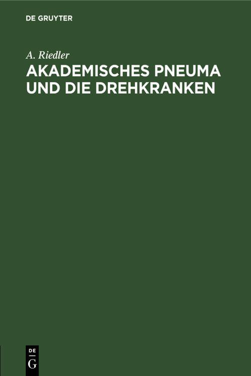 Akademisches Pneuma und die Drehkranken