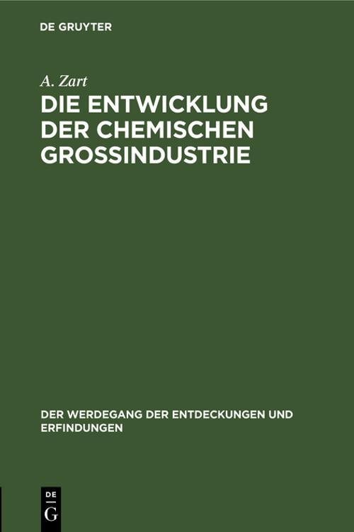 Die Entwicklung der chemischen Großindustrie