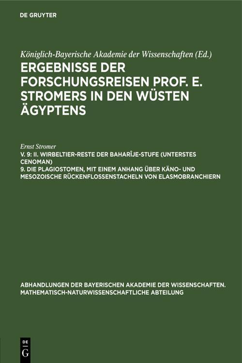 II. Wirbeltier-Reste der Baharîje-Stufe (unterstes Cenoman) 9. Die Plagiostomen, mit einem Anhang über käno- und mesozoische Rückenflossenstacheln von Elasmobranchiern