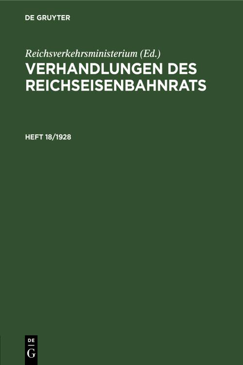 Verhandlungen des Reichseisenbahnrats. Heft 18/1928