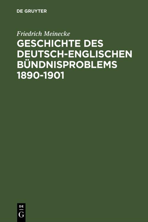 Geschichte des deutsch-englischen Bündnisproblems 1890–1901