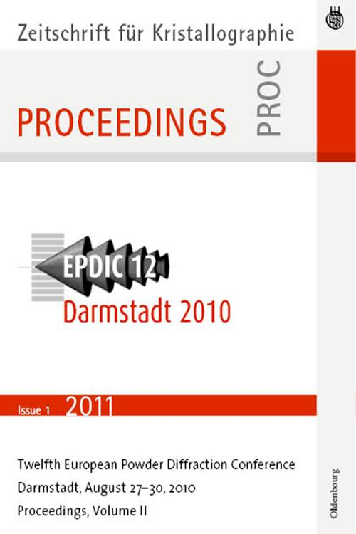 European Powder Diffraction Conference; August 2010, Darmstadt, Germany