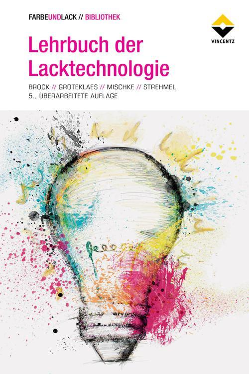 Lehrbuch der Lacktechnologie