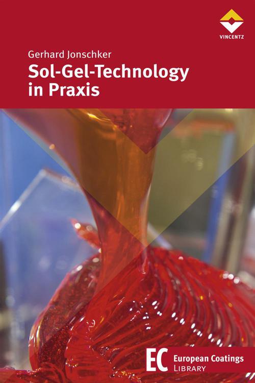 Sol-Gel-Technology in Praxis
