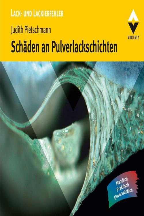 Schäden an Pulverlackschichten