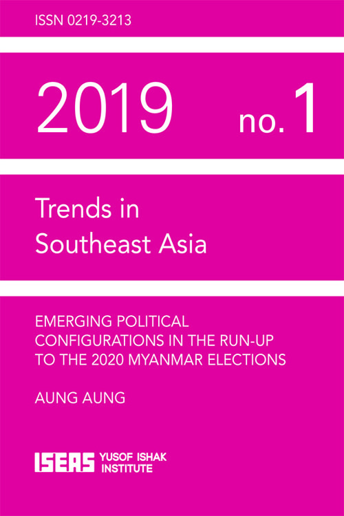 Emerging Political Configurations in the Run-up to the 2020 Myanmar Elections