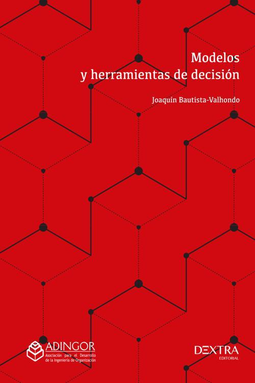Modelos y Herramientas de Decisión