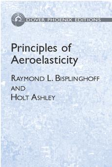 Pdf Principles Of Aeroelasticity By Raymond L Bisplinghoff Holt Ashley Perlego