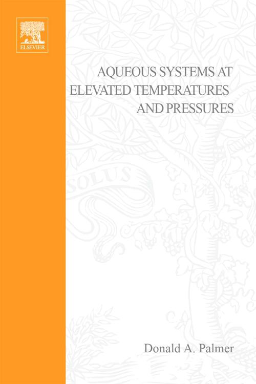 Aqueous Systems at Elevated Temperatures and Pressures