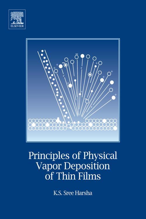 Principles of Vapor Deposition of Thin Films
