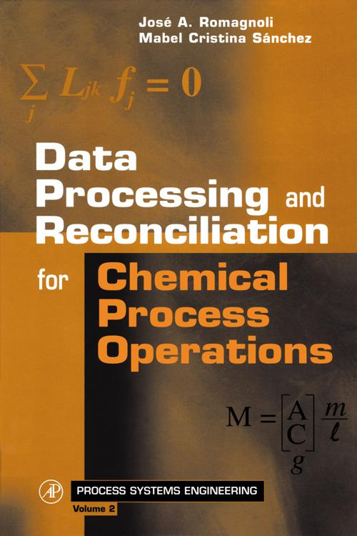 Data Processing and Reconciliation for Chemical Process Operations