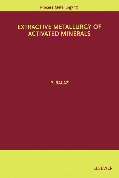 Extractive Metallurgy of Activated Minerals