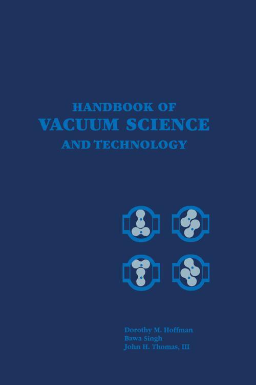 Handbook of Vacuum Science and Technology