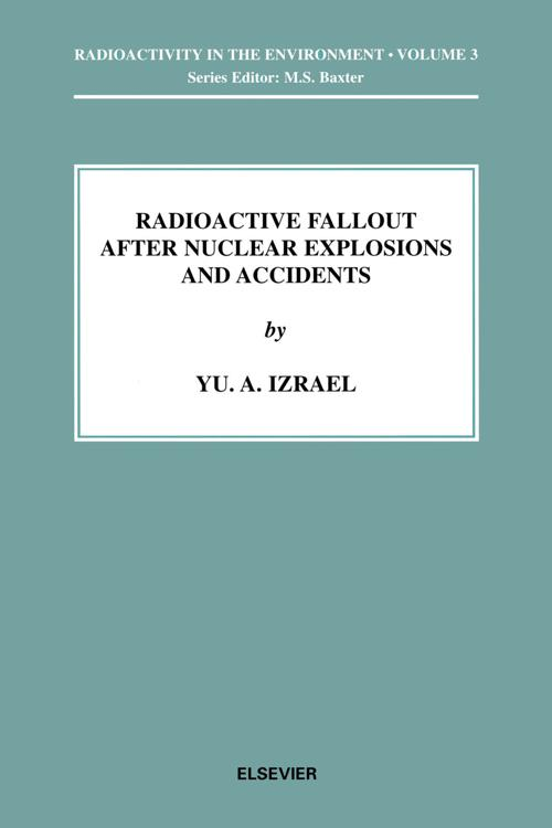 Radioactive Fallout after Nuclear Explosions and Accidents