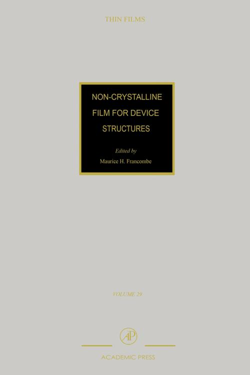 Non-Crystalline Films for Device Structures