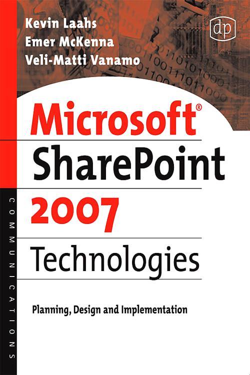 Microsoft SharePoint 2007 Technologies