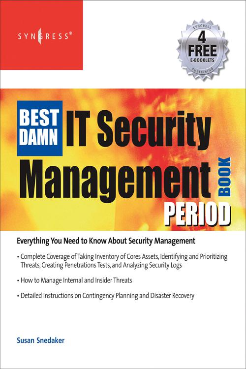 The Best Damn IT Security Management Book Period