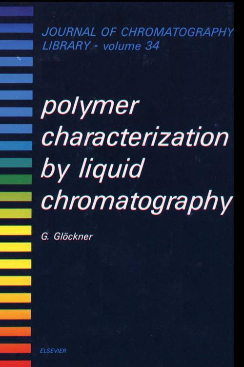 Polymer Characterization by Liquid Chromatography