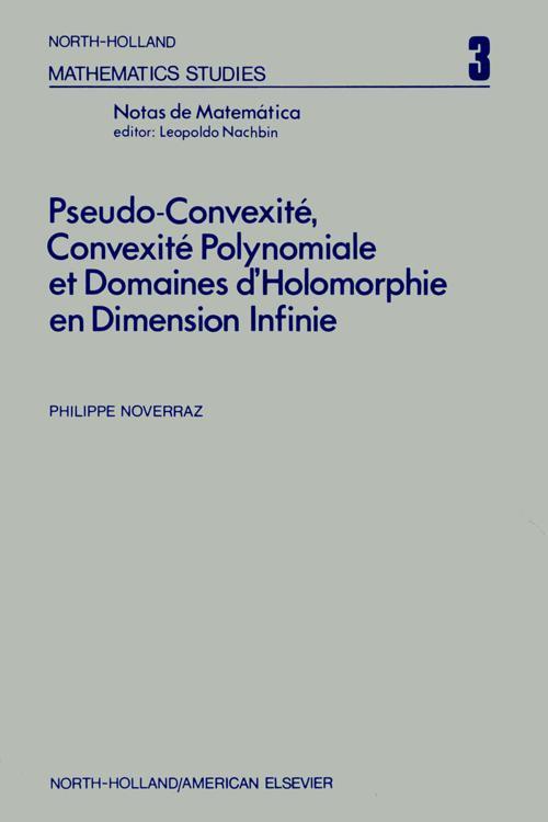 Pseudo-convexite¦, convexite¦ polynomiale et domaines dÆholomorphie en dimension infinie