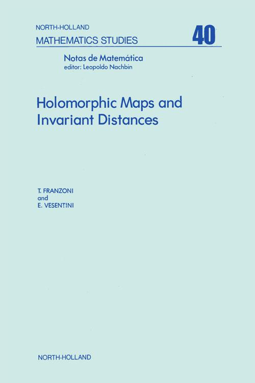 Holomorphic Maps and Invariant Distances