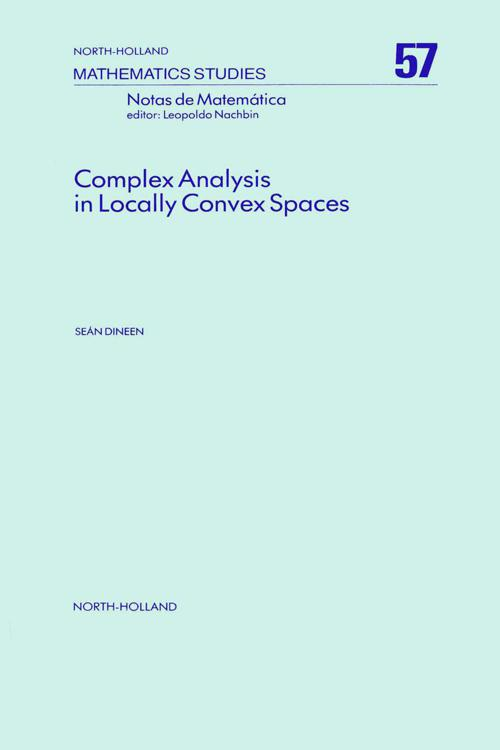 Complex Analysis in Locally Convex Spaces