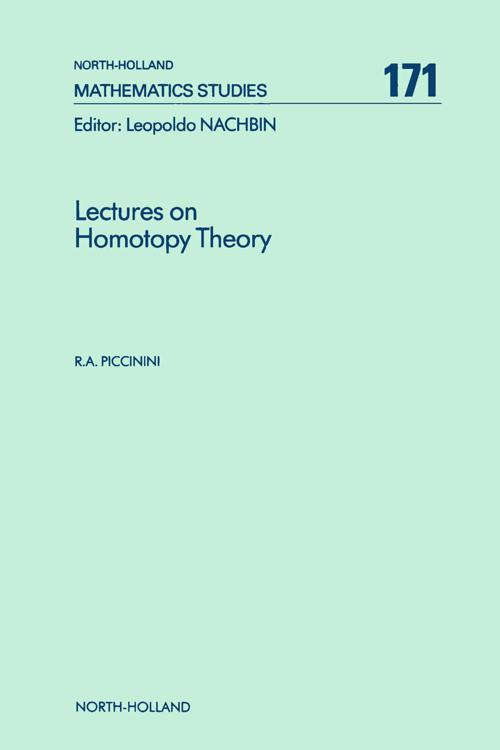 Lectures on Homotopy Theory