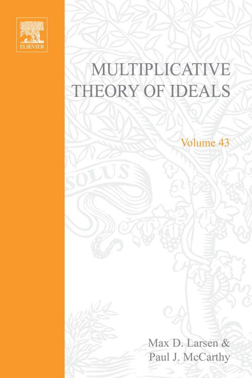 Multiplicative Theory of Ideals