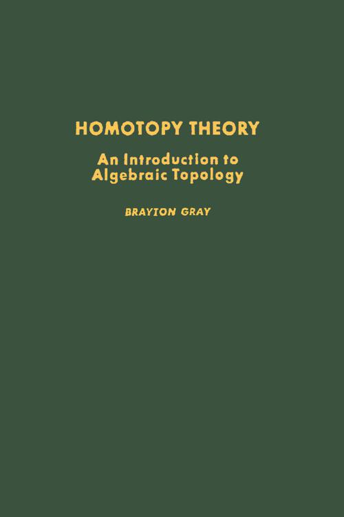 Homotopy Theory: An Introduction to Algebraic Topology