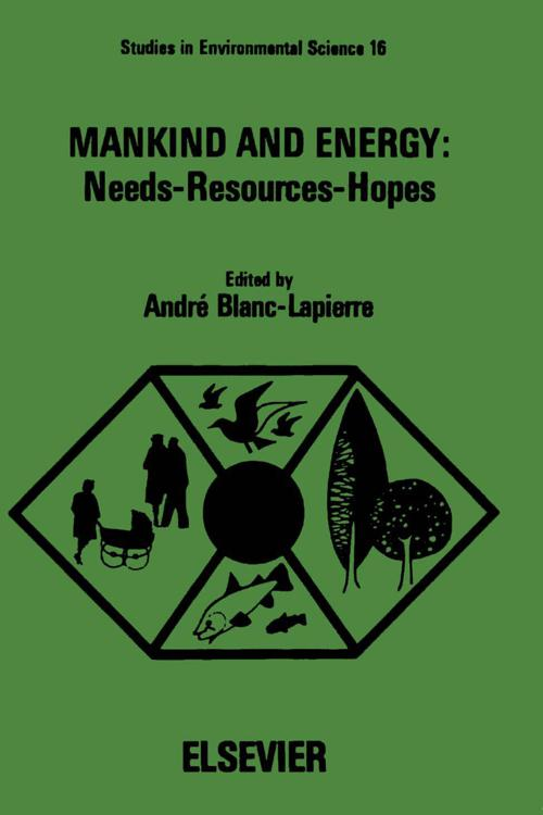 Mankind and Energy: Needs, Resources, Hopes