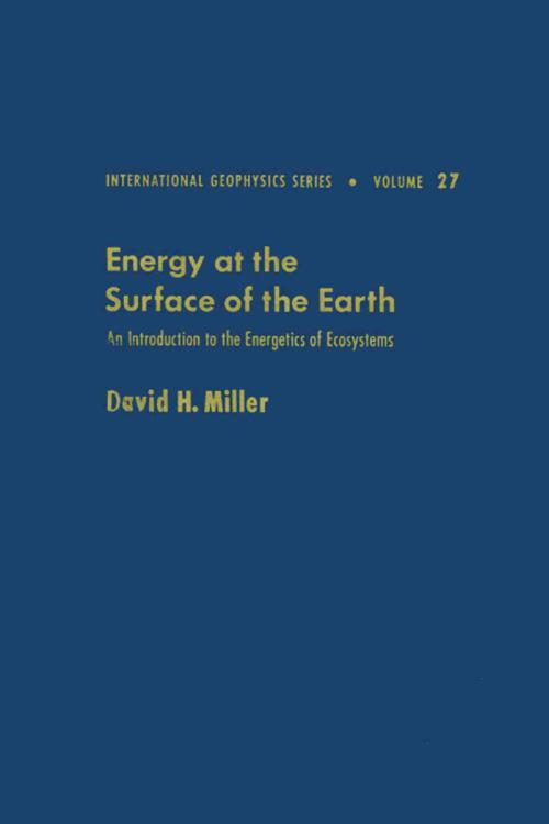 Energy at the surface of the earth : an introduction to the energetics of ecosystems