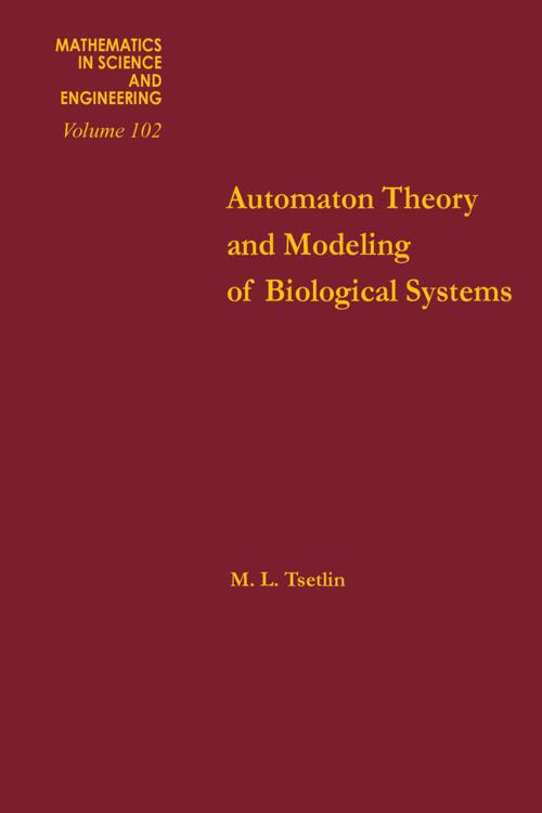 Automation Theory and Modeling of Biological Systems