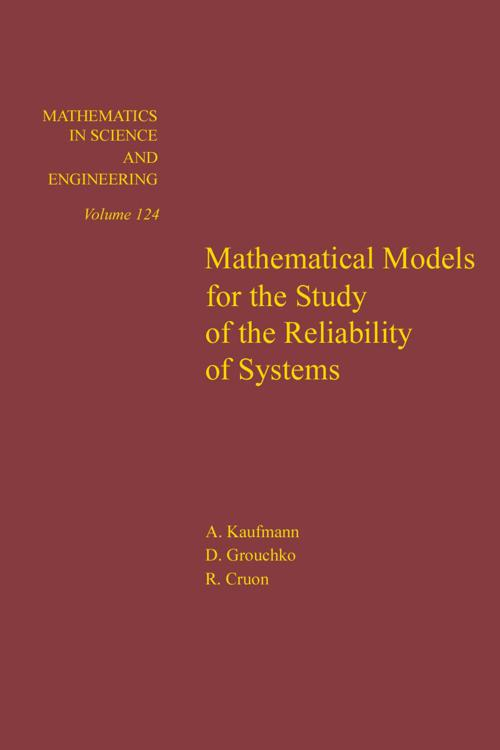 Mathematical Models for the Study of the Reliability of Systems