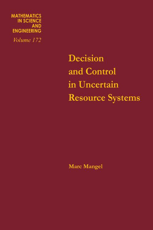 Decision and Control in Uncertain Resource Systems
