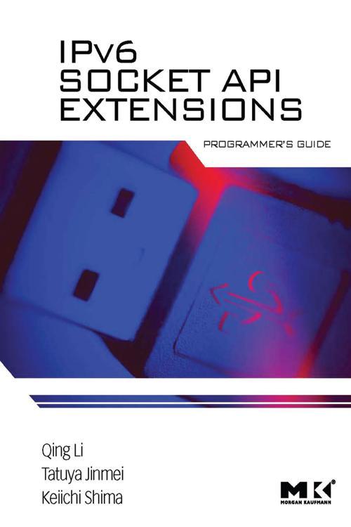 IPv6 Socket API Extensions: Programmer's Guide