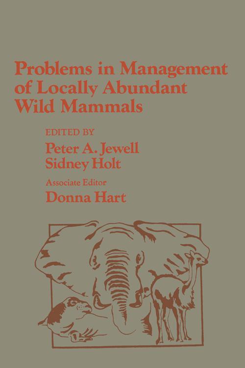 Problems in Management of Locally Abundant Wild Mammals
