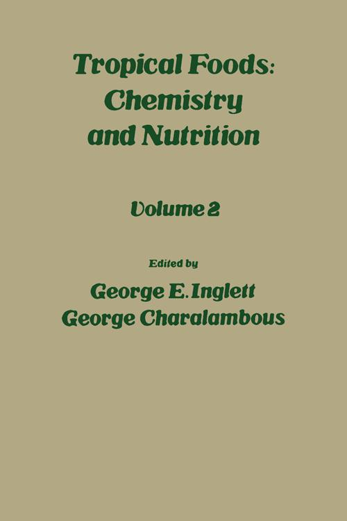 Tropical Food: Chemistry and Nutrition V2