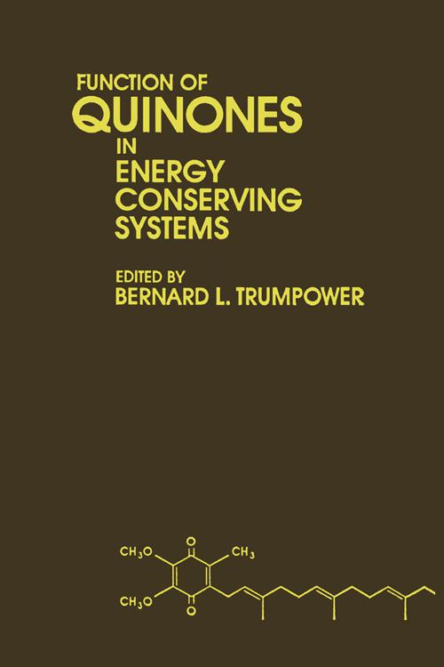 Function of Quinones in Energy Conserving Systems