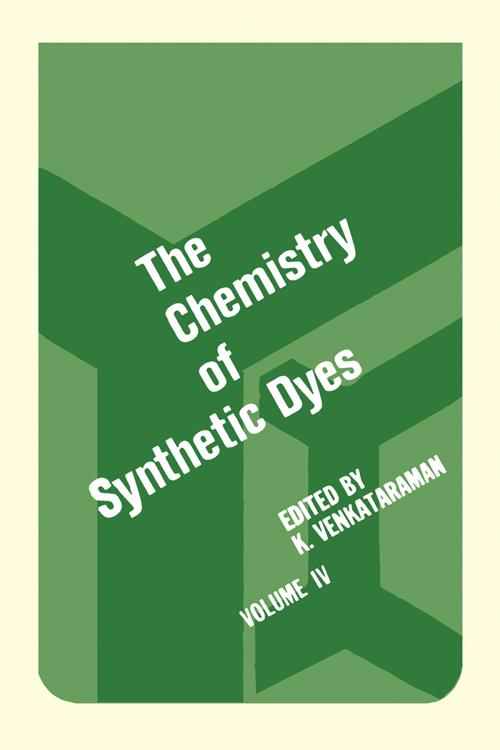 The Chemistry of Synthetic Dyes V4