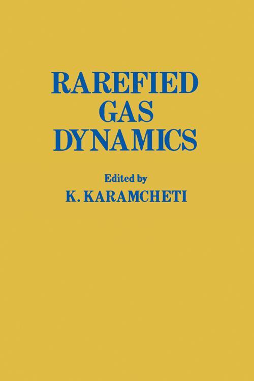 Rarefied Gas Dynamics