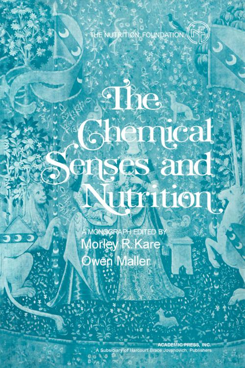 The Chemical Senses and Nutrition