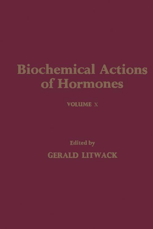 Biochemical Actions of Hormones V10