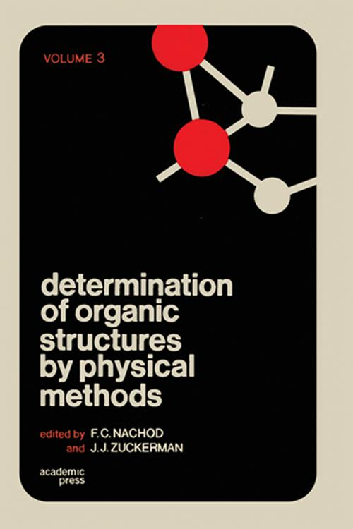 Determination of Organic Structures by Physical Methods V3