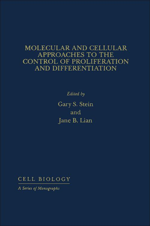 Molecular And Cellular Approaches To The Control Of Proliferation And Differentiation