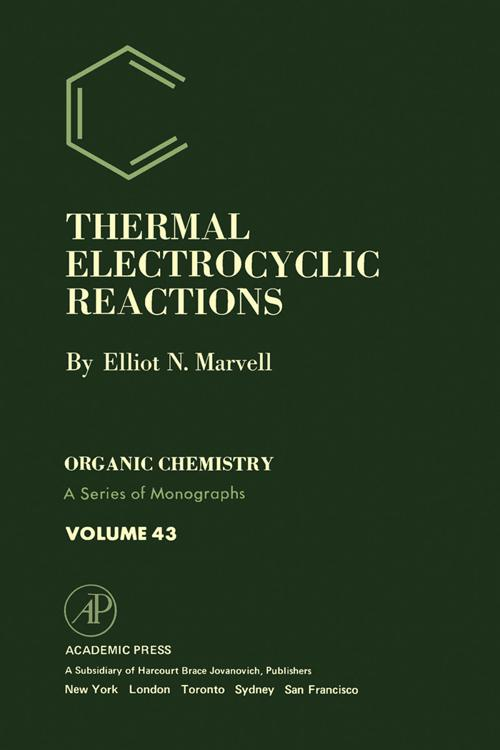 Thermal Electrocyclic Reactions