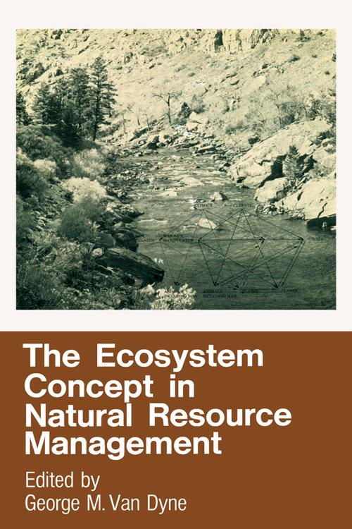 The Ecosystem Concept in Natural Resource Management