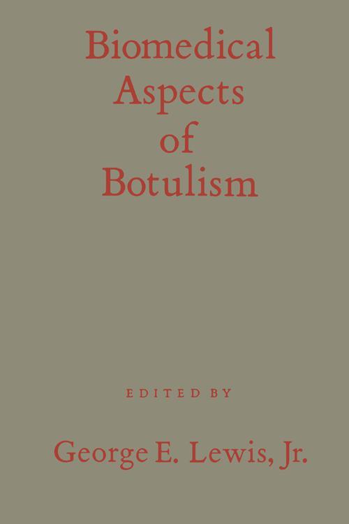 Biomedical Aspects of Botulism