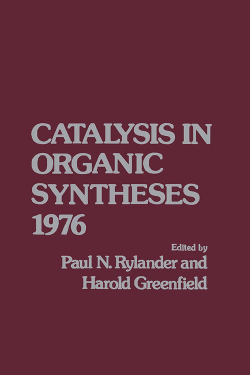 Catalytic in Organic Syntheses 1976