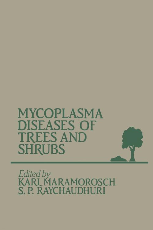 Mycoplasma Diseases of Trees and Shrubs