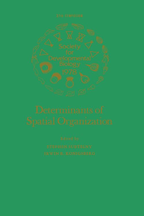 Determinants of Spatial Organization